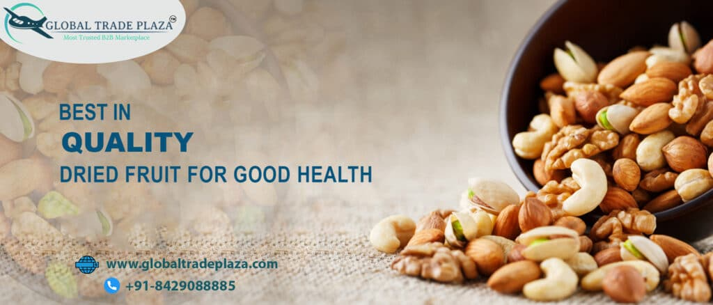 Export Import of dry fruits in India