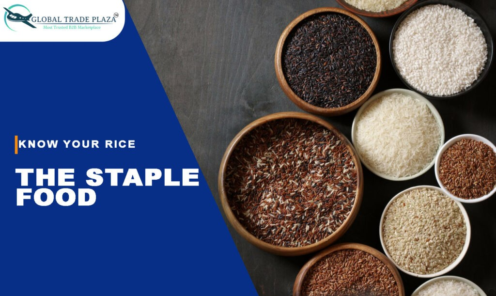 Know your Rice – The staple food