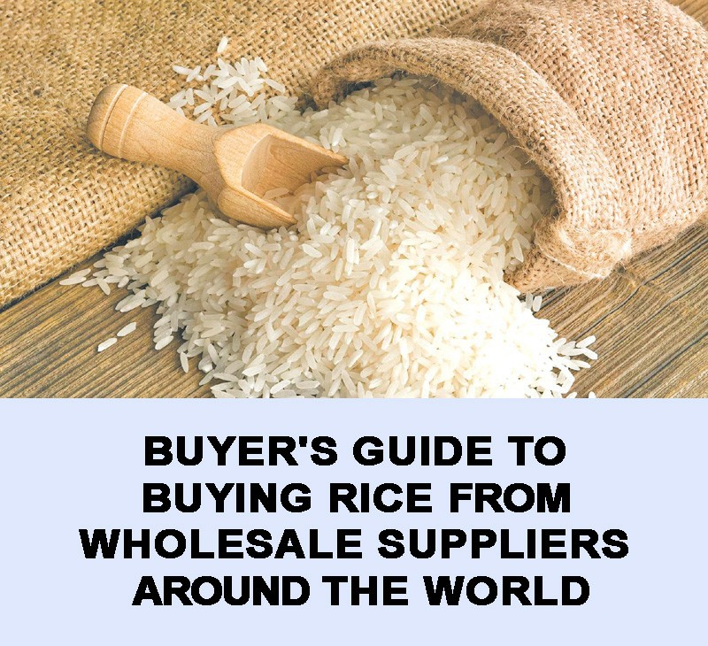Buyer's Guide to buying rice from wholesale suppliers around the world