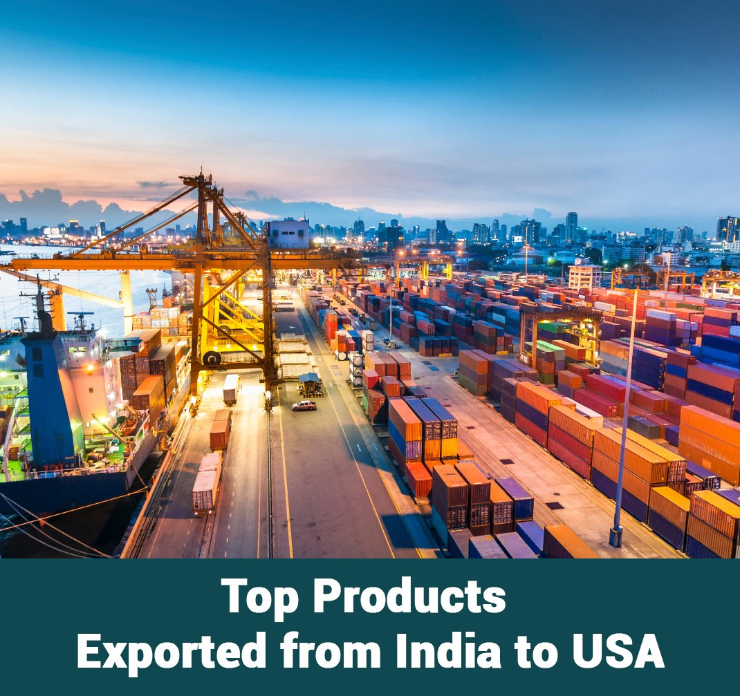 Top Products Exported from India to USA