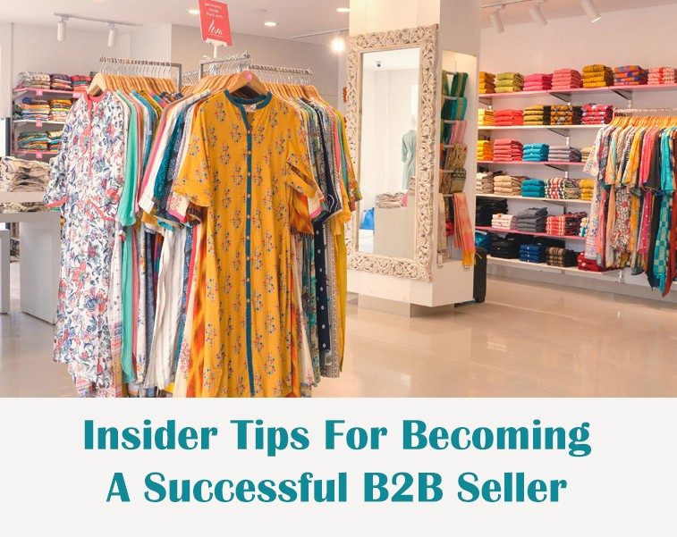 Insider Tips for Becoming A Successful B2B Seller