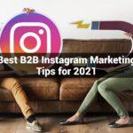 Best B2B Instagram Marketing Tips for 2021